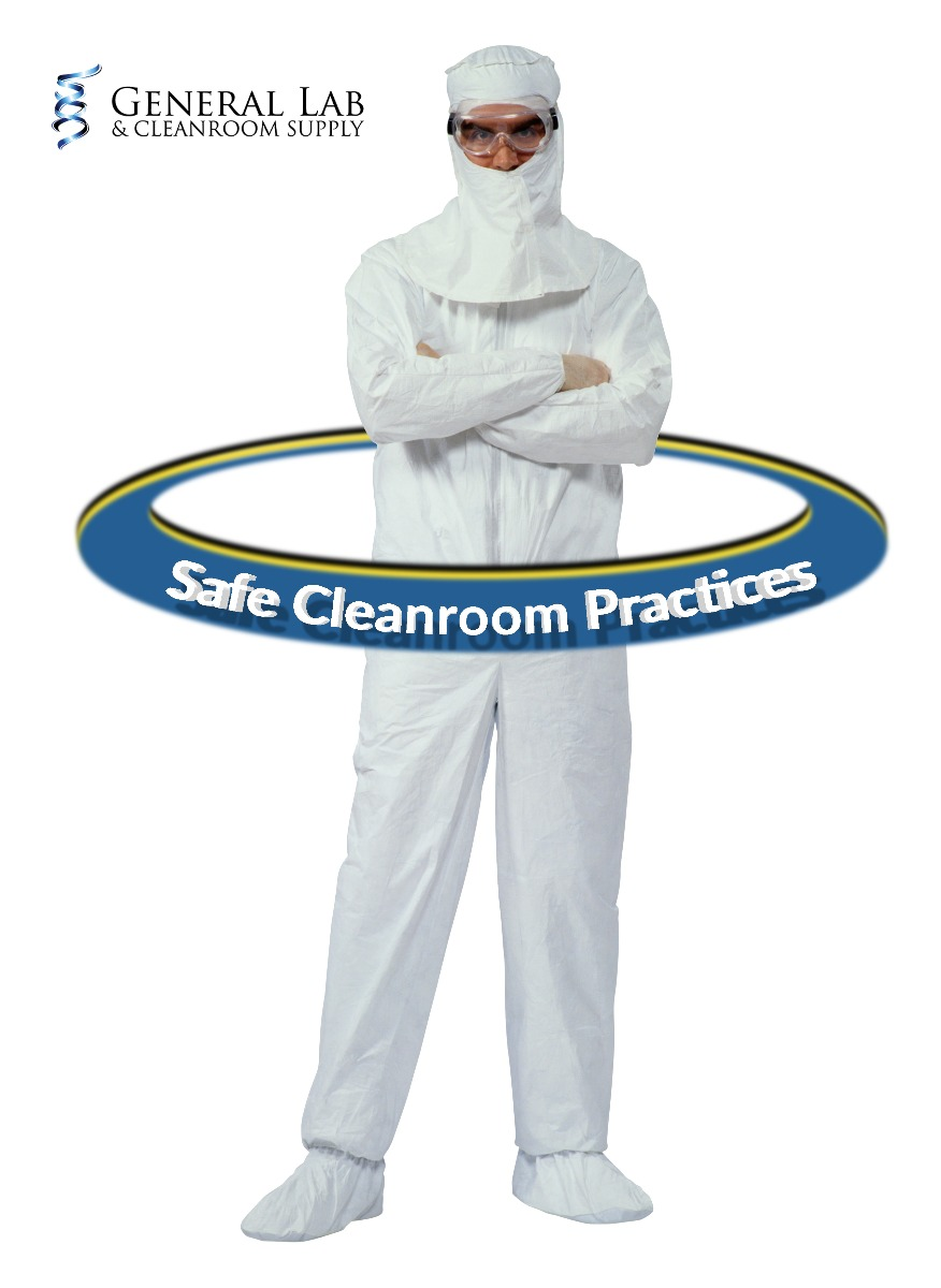 Safe Cleanroom Practices